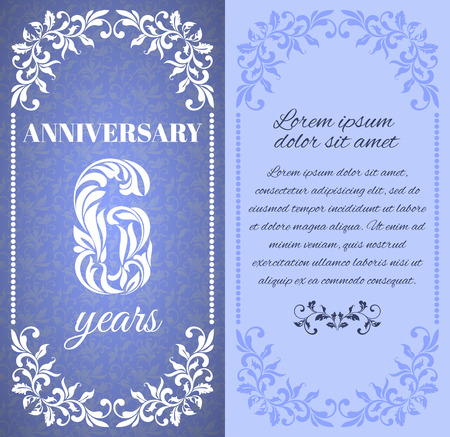 six year old: Luxury template with floral frame and a decorative pattern for the 6 years anniversary. There is a place for text Illustration