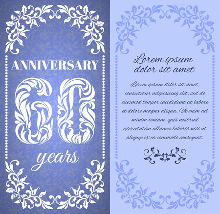 60 years: Luxury template with floral frame and a decorative pattern for the 60 years anniversary. There is a place for text