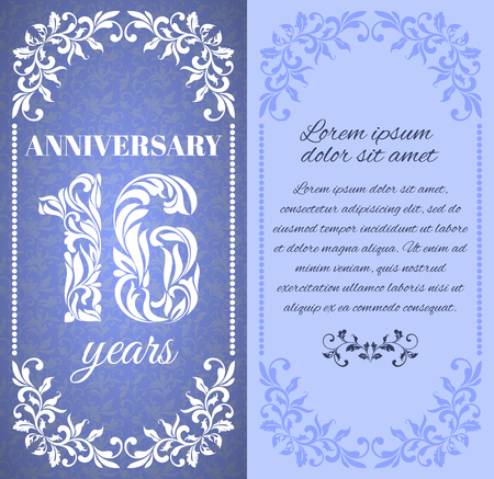 16 years: Luxury template with floral frame and a decorative pattern for the 16 years anniversary. There is a place for text