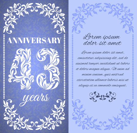 a place for the text: Luxury template with floral frame and a decorative pattern for the 43 years anniversary. There is a place for text Illustration