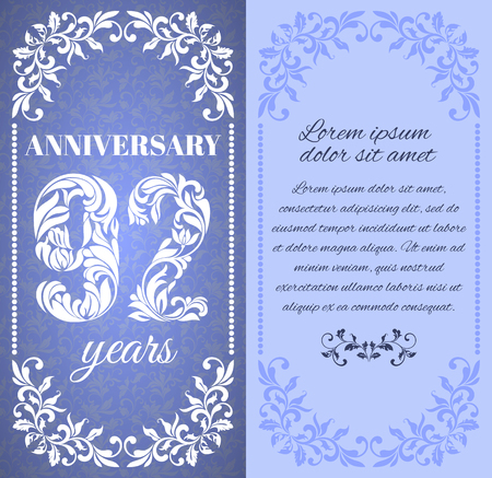 a place for the text: Luxury template with floral frame and a decorative pattern for the 92 years anniversary. There is a place for text