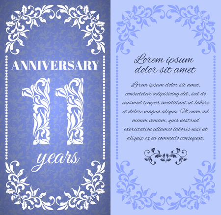 11 years: Luxury template with floral frame and a decorative pattern for the 11 years anniversary. There is a place for text Illustration