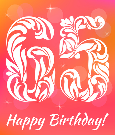 Bright Greeting card Template. Celebrating 65 years birthday. Decorative Font with swirls and floral elements.