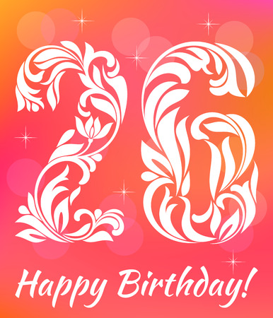 sixth birthday: Bright Greeting card Template. Celebrating 26 years birthday. Decorative Font with swirls and floral elements.
