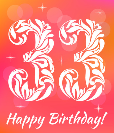 Bright Greeting card Template. Celebrating 33 years birthday. Decorative Font with swirls and floral elements. Çizim