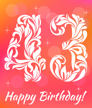 Bright Greeting card Template. Celebrating 43 years birthday. Decorative Font with swirls and floral elements.