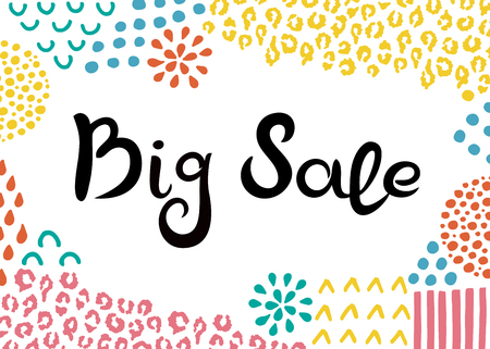 Big Sale. Hand drawn lettering. Background with abstract hand drawn textures. Suitable for banner or poster Иллюстрация