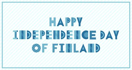 Happy Independence Day of Finland. Trendy geometric font on a strip white background