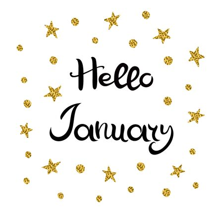 Hello January. Lettering. Hand drawn Inscription. Black inscription, golden stars and circles isolated on white background