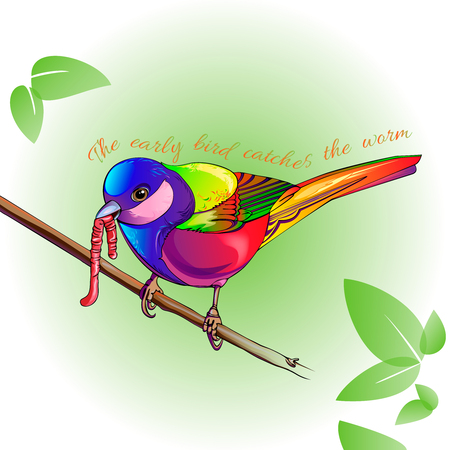 Proverb - the early bird catches the worm. A colorful image of a bird