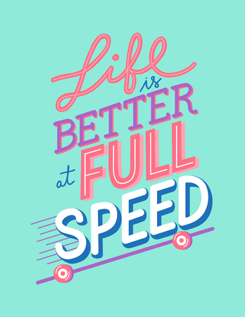 LIfe is better at full speed vector 向量圖像