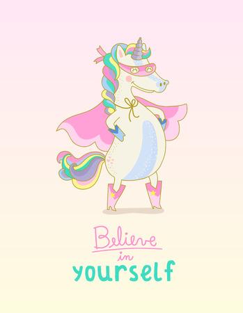 Superhero Unicorn Believe in yourself Illustration