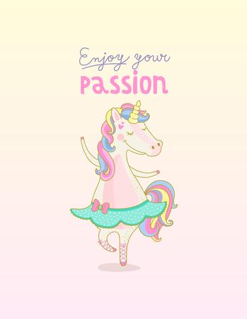 Ballet Dancer Unicorn Enjoy your passion
