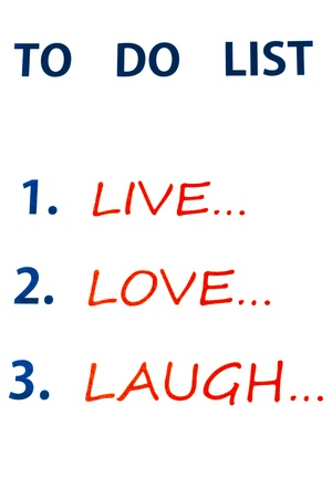 To Do List to Live, Love, Laugh on white background Stock Photo - 16856465
