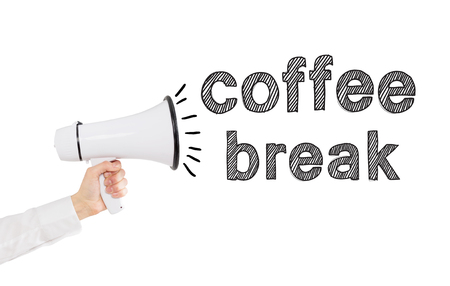 break out: A hand holding a white loudspeaker, word coffee break out from it. Side view. White background. Concept of informing