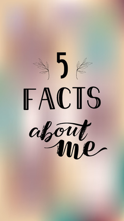 Social Media Stories Template Lettering SMM 5 facts about me on romantic color background