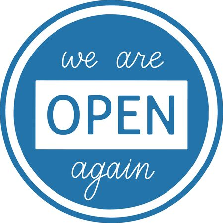We are open again hand written vector sticker