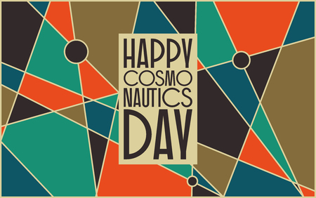 Vector card for cosmonauts day, April 12. Mid century retro styled abstract background with a sign «happy cosmonauts day».