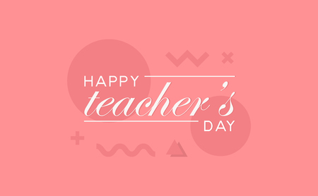 Happy teachers day abstract modern  geometric design banner. A sign with triangles circles and different shapes.