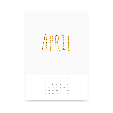 Minimalistic April 2017 calendar mockup. Shiny golden glitter title. Week starts from Monday. Illustration