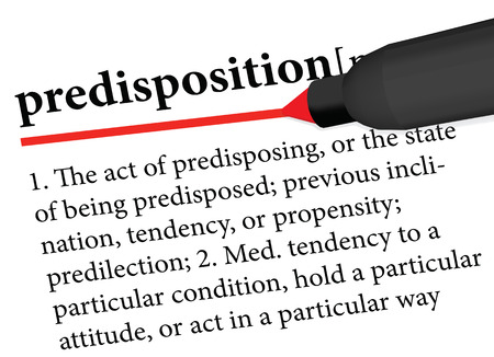 disposition: dictionary term of predisposition isolated on white background