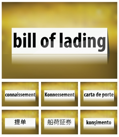 lading: Illustration of Bill of Lading Concept on white background in seven languages Illustration