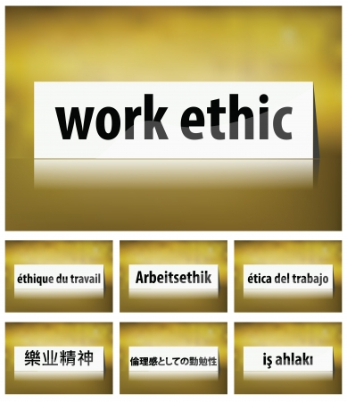 ethic: Illustration of Work Ethic Concept on white background in seven languages Illustration