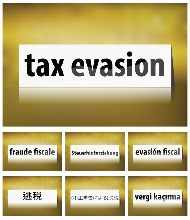 evasion: Illustration of Tax Evasion Concept on white background in seven languages