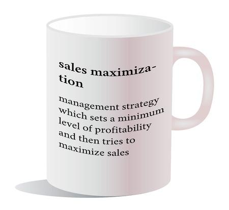 maximization: Vector Illustration - dictionary word of sales maximization on white mug