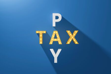 Tax concept of crosswords pay with neon light billboards on blue background and taxes. Invoice of chargeback. Realistic 3D render.