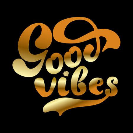 Good Vibes Hand Drawn Gold Lettering vector graphics design illustration