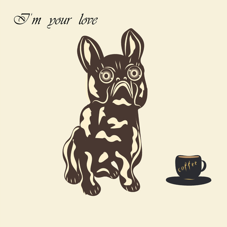careless: Bulldog dog miniature statuette of a cup of coffee inscription - Im your love - light background hand lettering coffee Some items are made in the style of a careless handmade technique