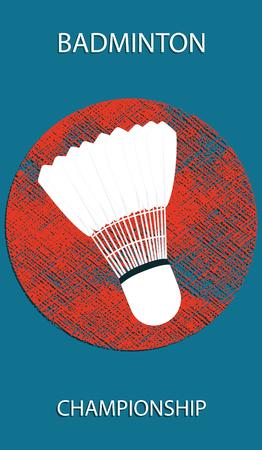 Badminton Championship. Shuttlecock - grunge element on a dark background - art vector illustration. Sports Poster  イラスト・ベクター素材