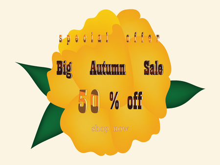 Autumn sale - yellow flower with inscription - isolated on a light background - vector