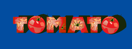 """docket: Illustration of """"tomato """" inscription made of tomatoes  Simple gradients only - no gradient mesh  Illustration"""