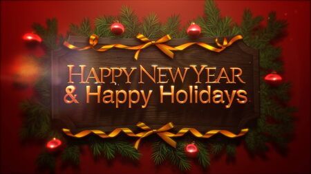 Happy New Year and Happy Holidays text, red balls and green branch on wood background. Luxury and elegant dynamic style 3D illustration for winter holiday