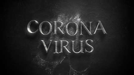 Closeup text Coronavirus and mystical horror background with dark skull, abstract backdrop. Luxury and elegant 3d illustration of horror theme