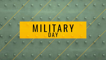 Text Military Day on green military steel background. Elegant and luxury 3d illustration for military and warfare template Zdjęcie Seryjne