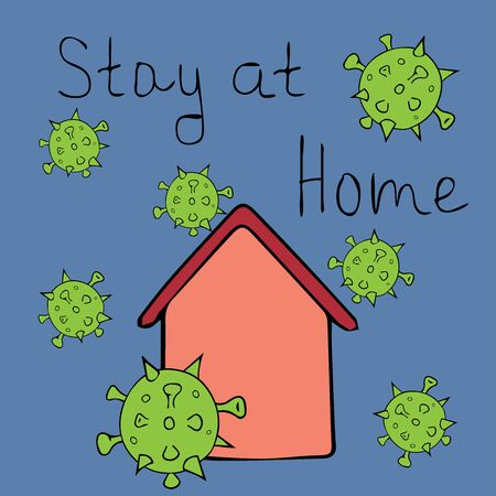 Stay home lettering in black and white sketch style. The picture shows the inscription and the roof of the house, COVID-19 flies around the house. Vector illustration in virus cells.