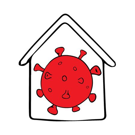 Virus inside the house, for printing in a print shop, poster design. Save the planet from the crown virus. Stay safe, stay home. Virus Prevention. Vector hand-drawn illustration in doodle style.