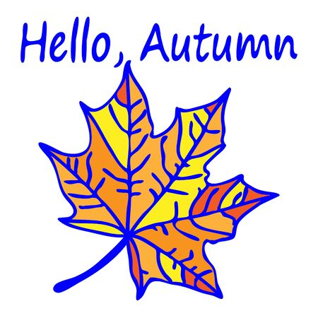 Beautiful golden autumn leaf with a blue stroke. Maple leaf isolated on white background in doodle style. The inscription Hello Autumn. Fashionable autumn illustration.