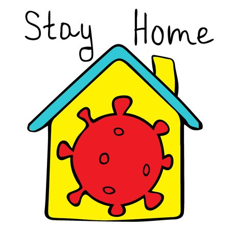 Stay home - the inscription on the roof of the house. The call to stay at home in the house. Stay home to prevent coronavirus covid-19 2019-ncov