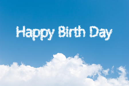 happy birth day: Blue sky background with happy birth day clouds word Stock Photo