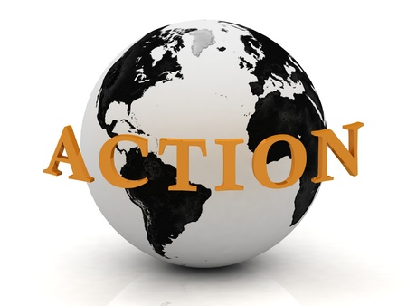 ACTION, abstraction inscription around earth on a white background photo
