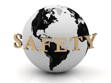veiligheid bouw: VEILIGHEID abstractie inscriptie rond de aarde op een witte achtergrond