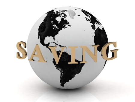 SAVING abstraction inscription around earth on a white background photo