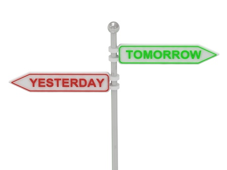 Signs with red &quot,YESTERDAY&quot, and green &quot,TOMORROW&quot, pointing in opposite directions, Isolated on white background, 3d rendering