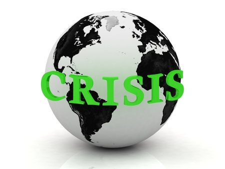 CRISIS abstraction inscription around earth on a white background