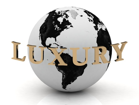 rich couple: LUXURY abstraction inscription around earth on a white background