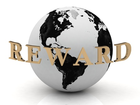 REWARD abstraction inscription around earth on a white background photo